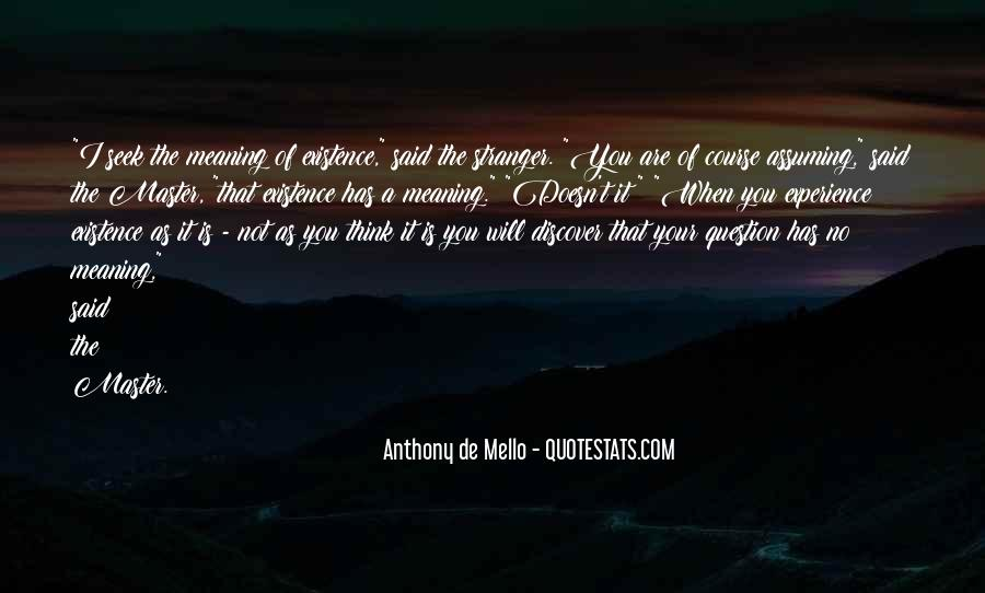 Anthony De Mello Quotes #1486078