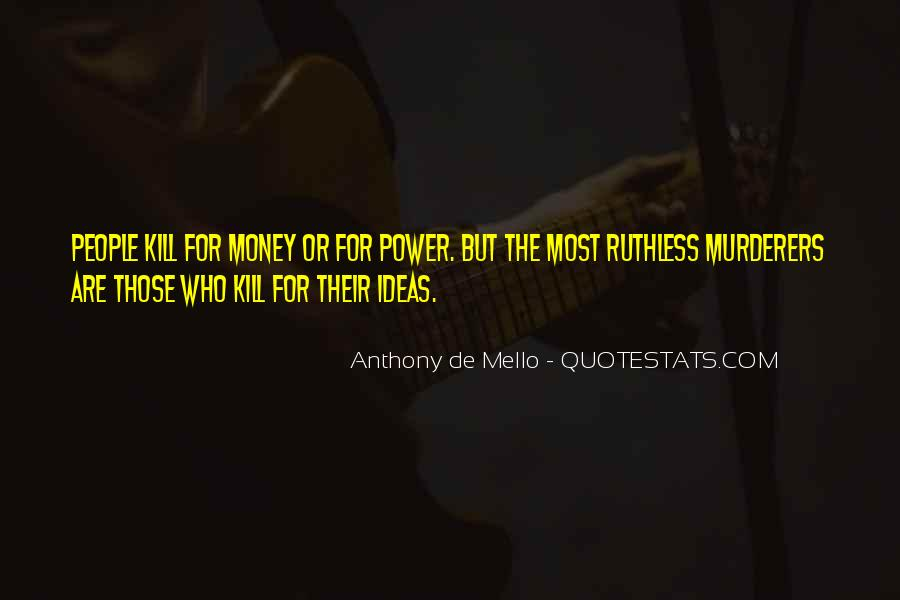 Anthony De Mello Quotes #1721763