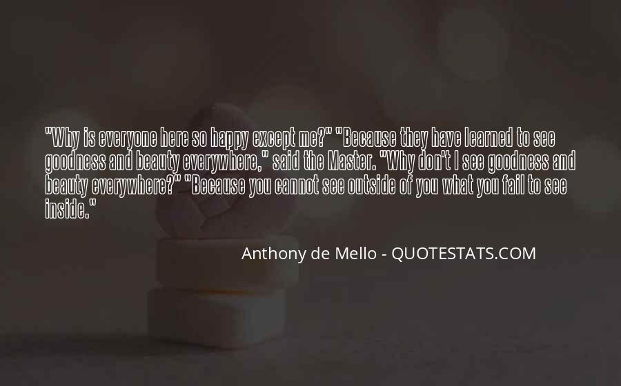 Anthony De Mello Quotes #1731258