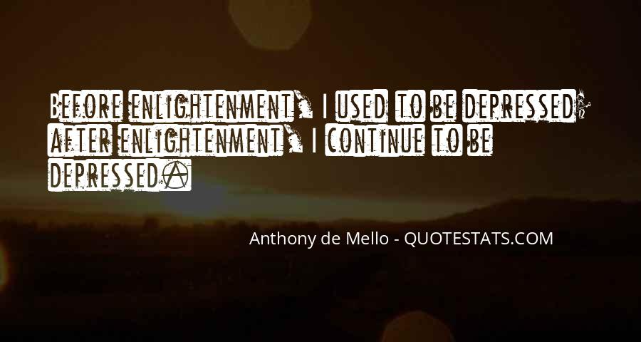 Anthony De Mello Quotes #421284
