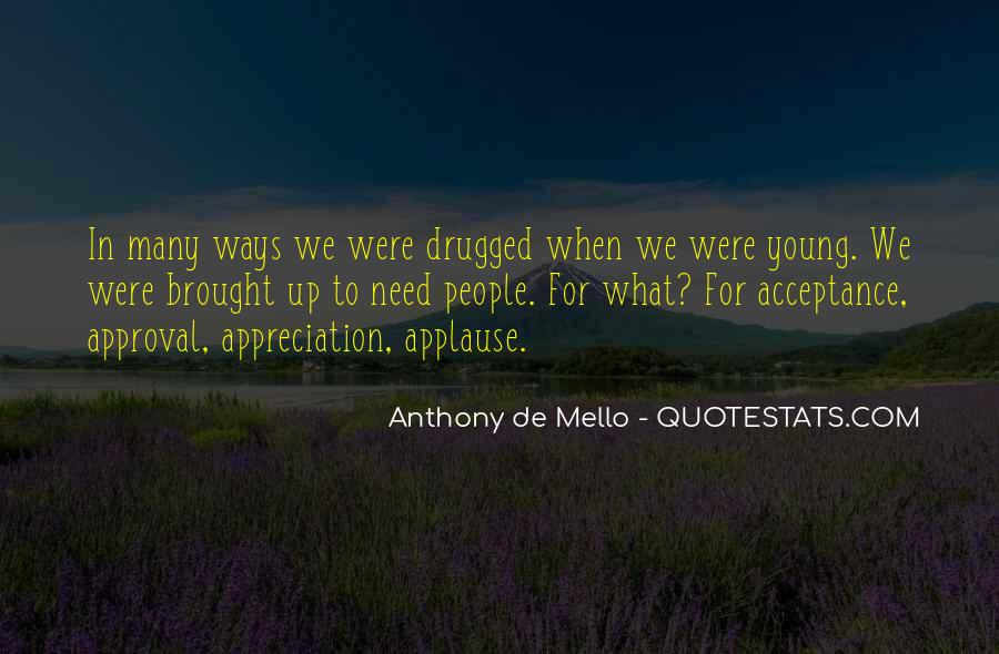 Anthony De Mello Quotes #732265