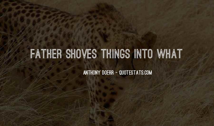 Anthony Doerr Quotes #1827793