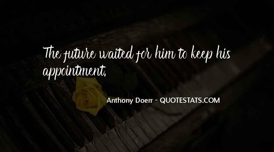 Anthony Doerr Quotes #549875