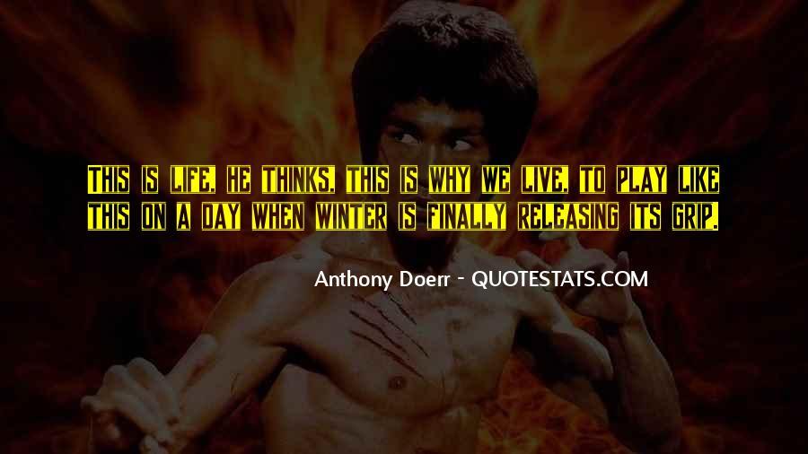 Anthony Doerr Quotes #780120