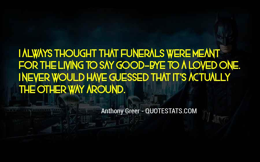 Anthony Greer Quotes #1682859