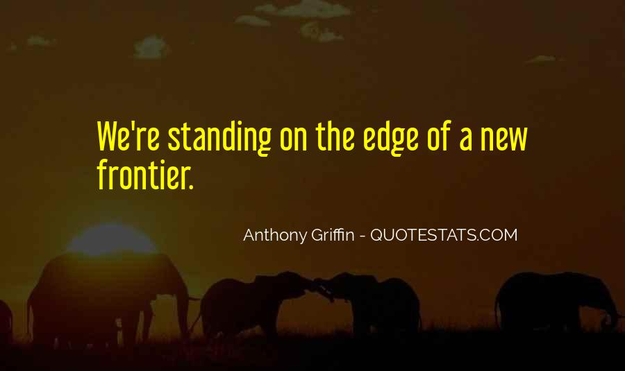 Anthony Griffin Quotes #767074