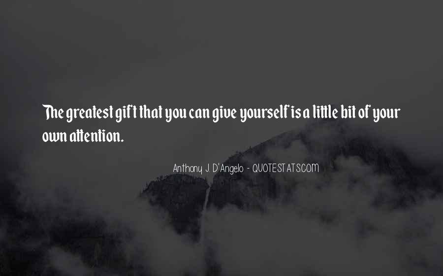 Anthony J. D'Angelo Quotes #146294
