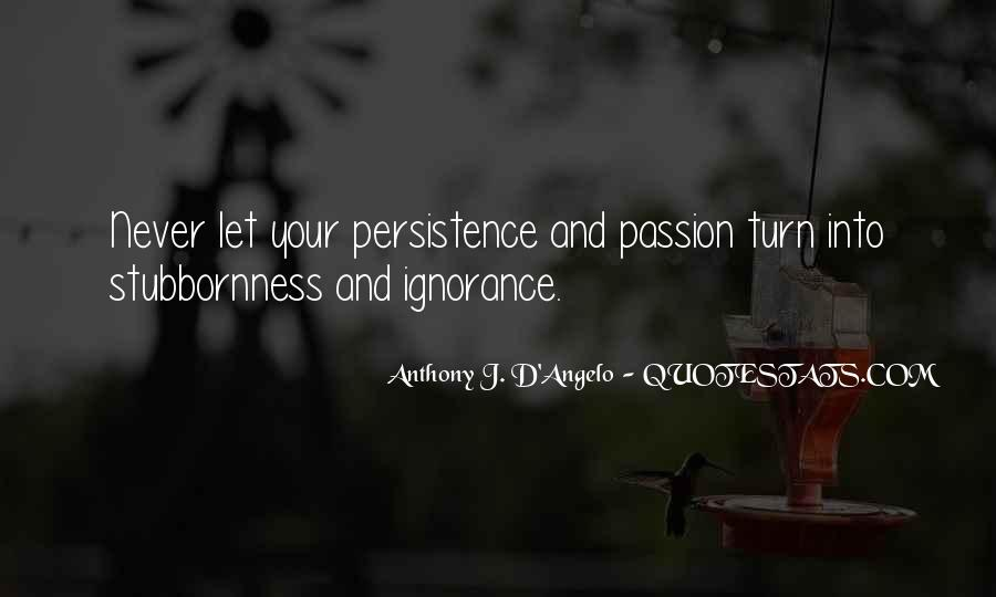 Anthony J. D'Angelo Quotes #1464800