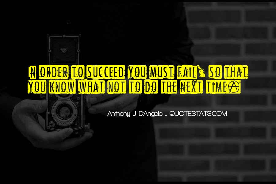 Anthony J. D'Angelo Quotes #1483641