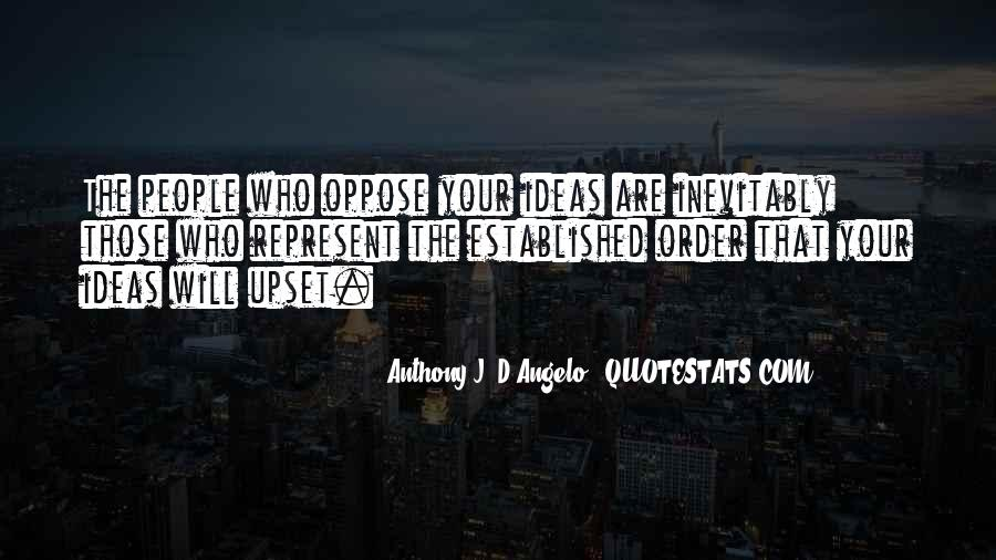 Anthony J. D'Angelo Quotes #409500