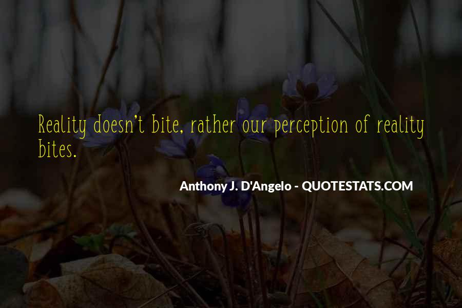 Anthony J. D'Angelo Quotes #944215