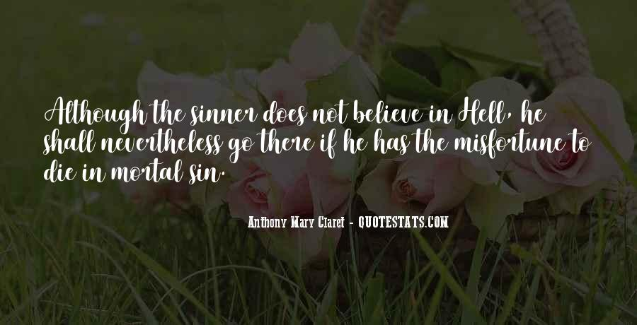 Anthony Mary Claret Quotes #1241330