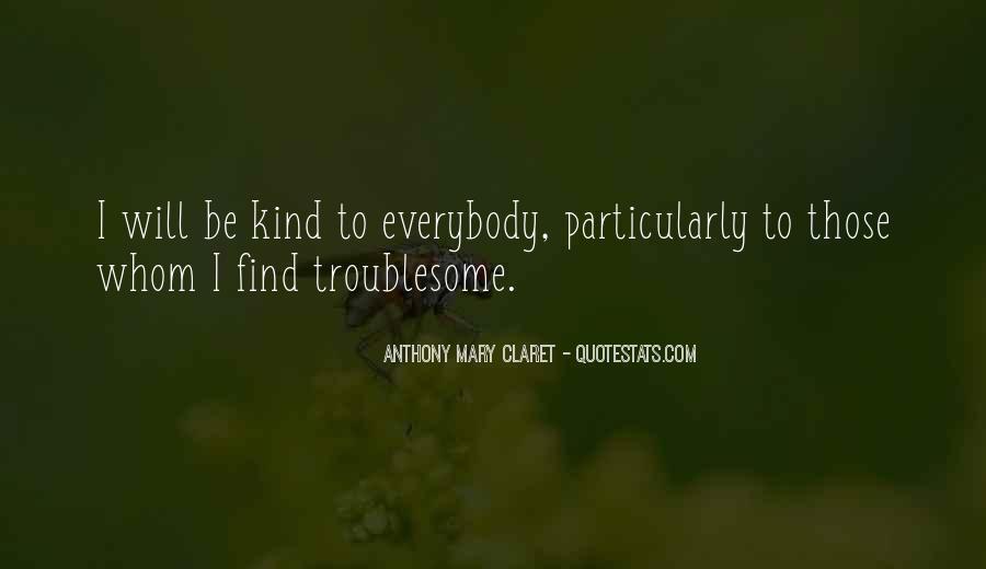 Anthony Mary Claret Quotes #1305970