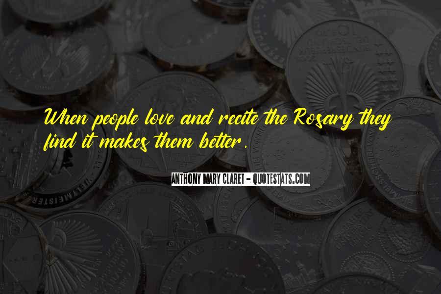 Anthony Mary Claret Quotes #304793