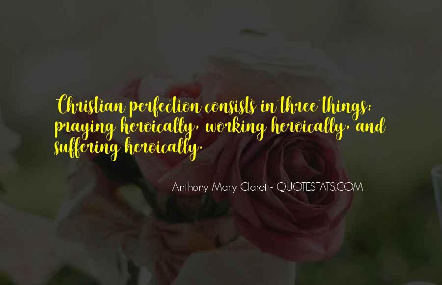 Anthony Mary Claret Quotes #371533