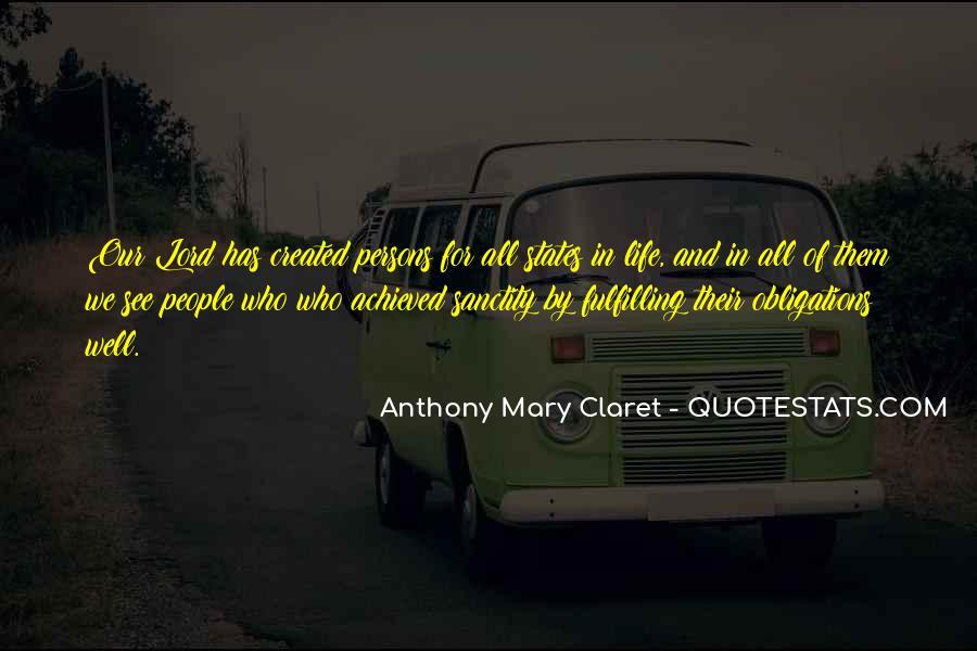 Anthony Mary Claret Quotes #661457