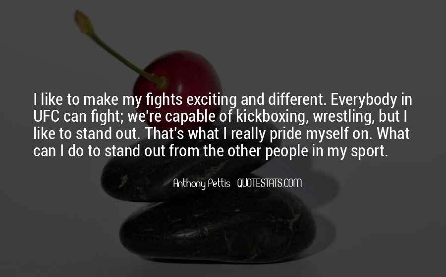 Anthony Pettis Quotes #366633