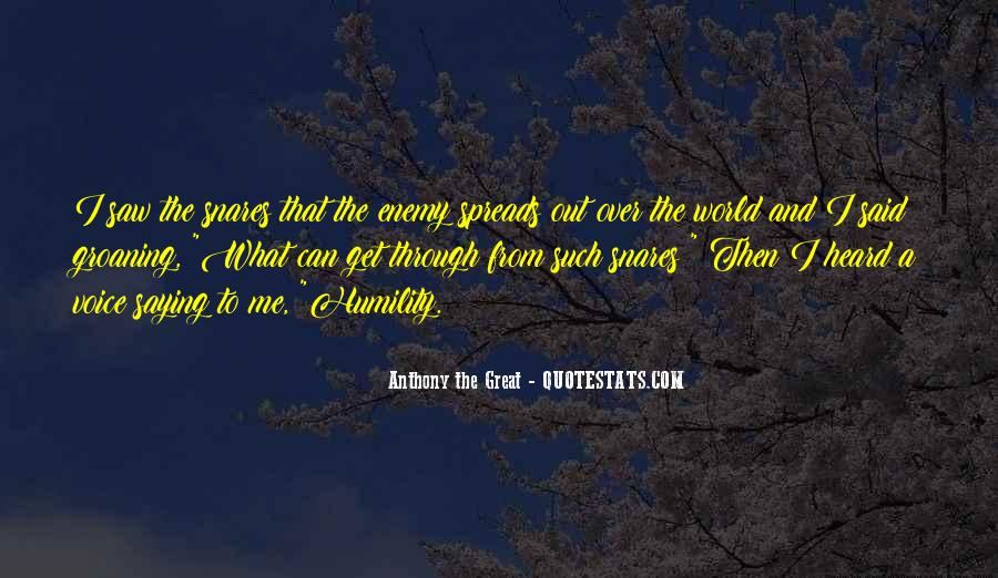 Anthony The Great Quotes #1198270
