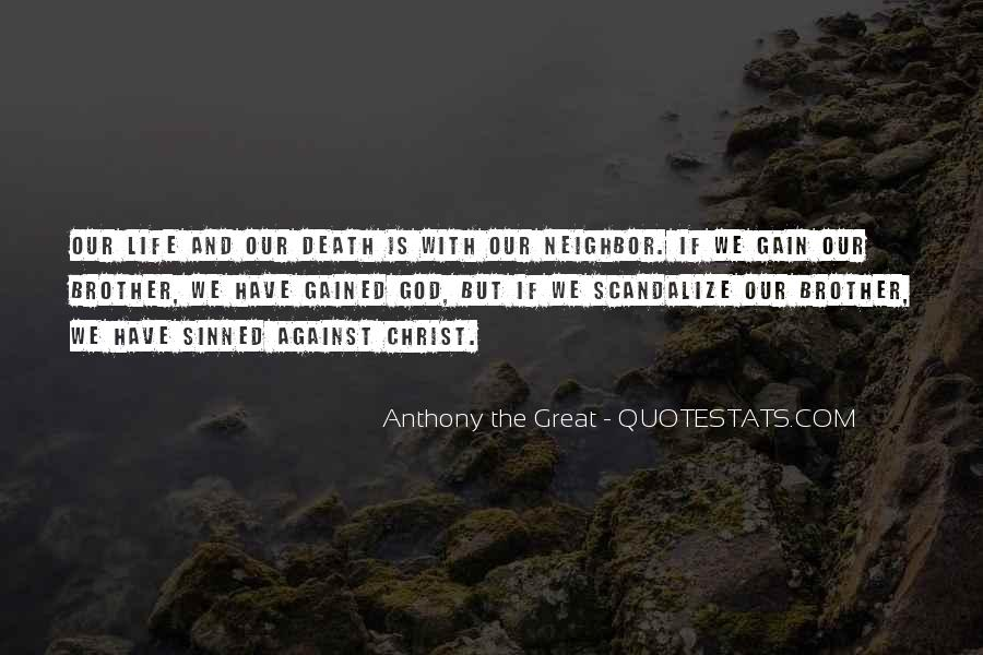 Anthony The Great Quotes #1474581