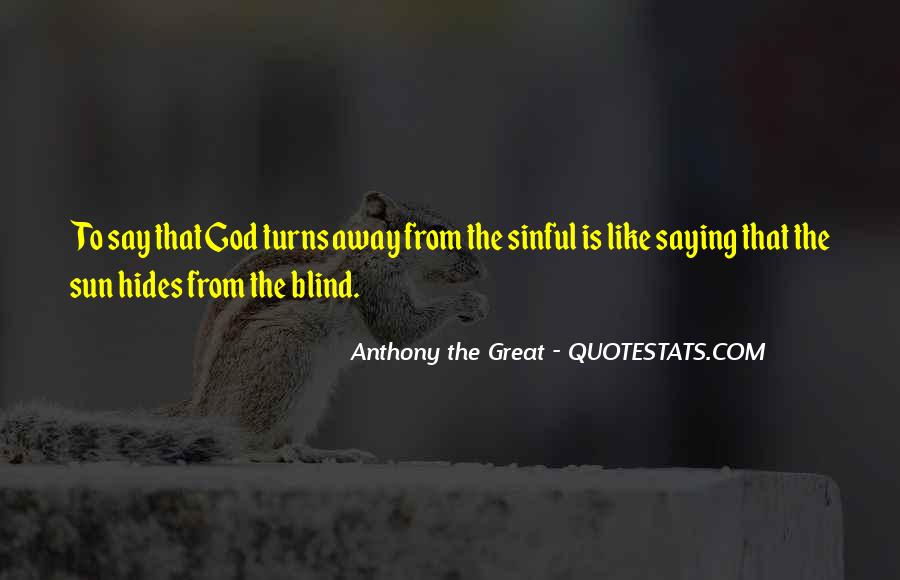 Anthony The Great Quotes #1867946