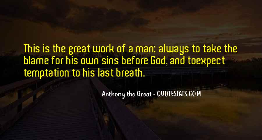 Anthony The Great Quotes #323866