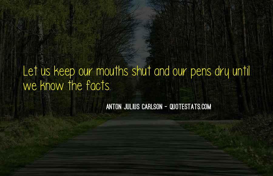 Anton Julius Carlson Quotes #1517641