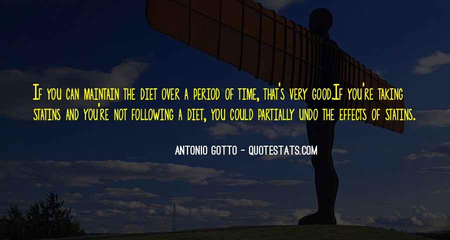 Antonio Gotto Quotes #545877