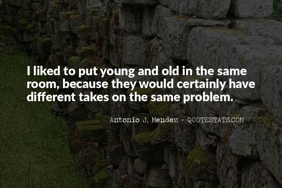 Antonio J. Mendez Quotes #1761572