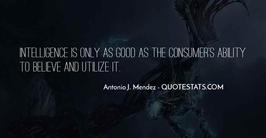 Antonio J. Mendez Quotes #1799126