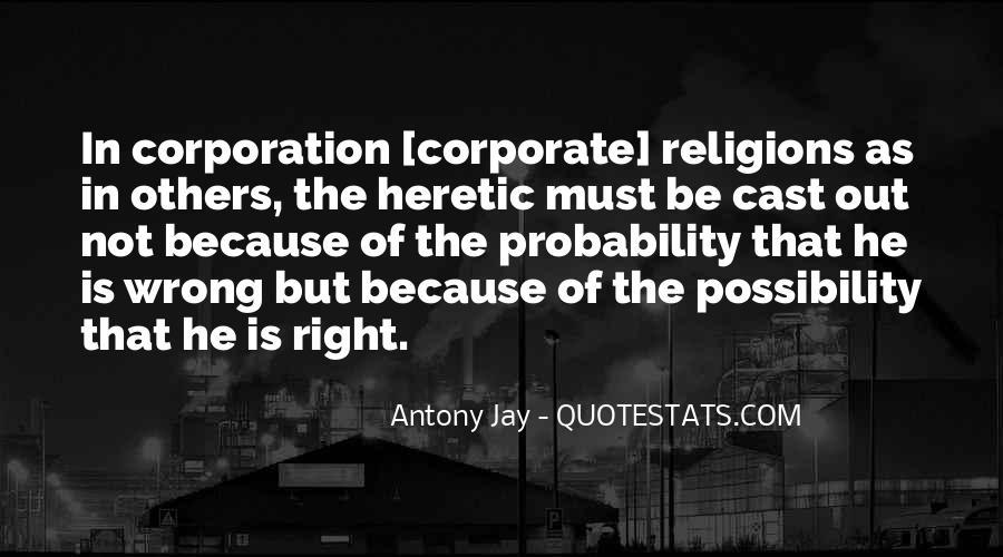 Antony Jay Quotes #436554