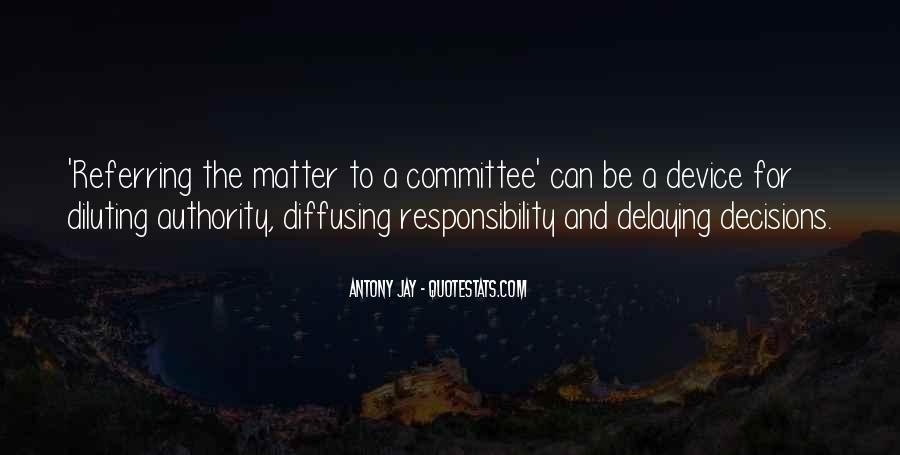 Antony Jay Quotes #522820