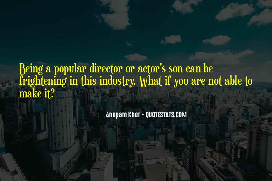 Anupam Kher Quotes #1146109