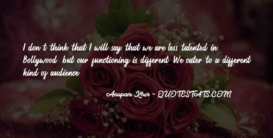 Anupam Kher Quotes #1354608