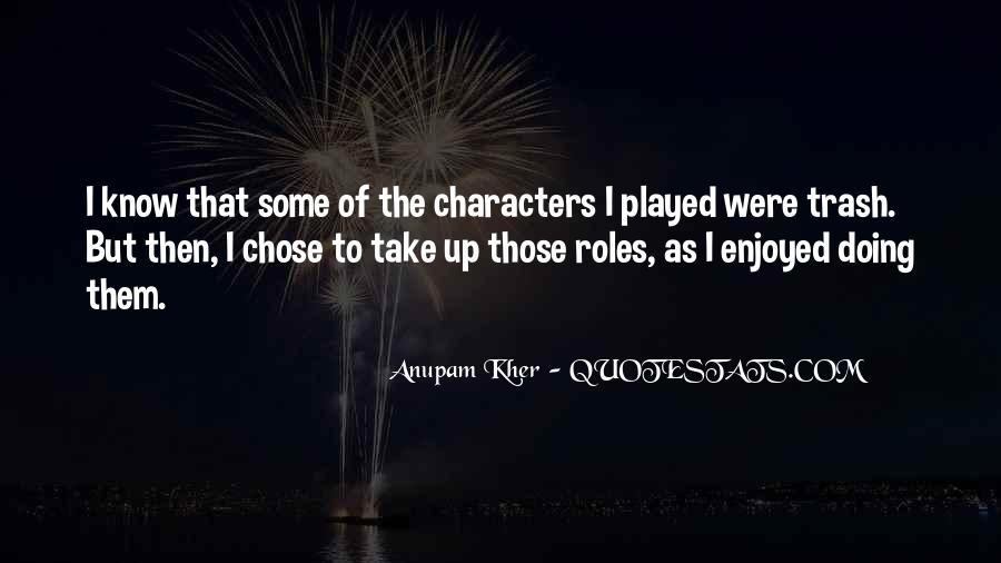 Anupam Kher Quotes #1627204