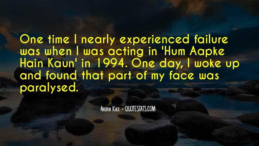 Anupam Kher Quotes #1663393