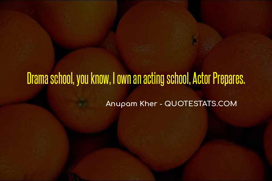 Anupam Kher Quotes #1679865