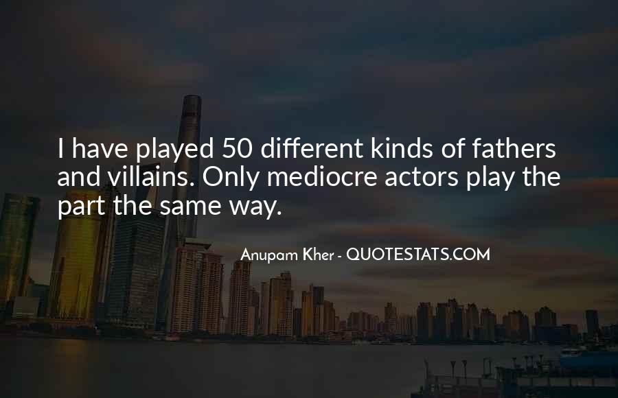 Anupam Kher Quotes #544698
