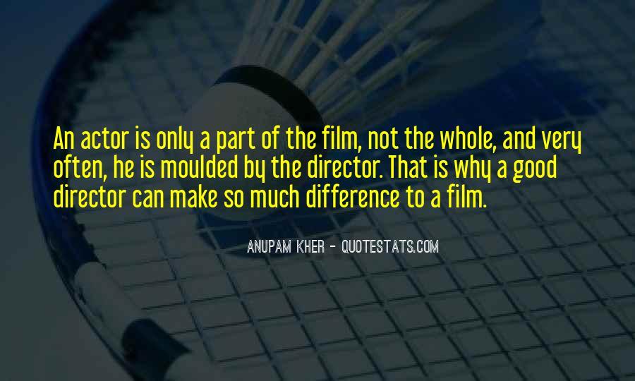 Anupam Kher Quotes #651235