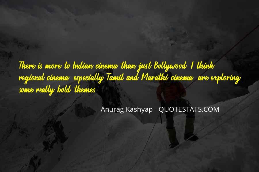 Anurag Kashyap Quotes #1099578