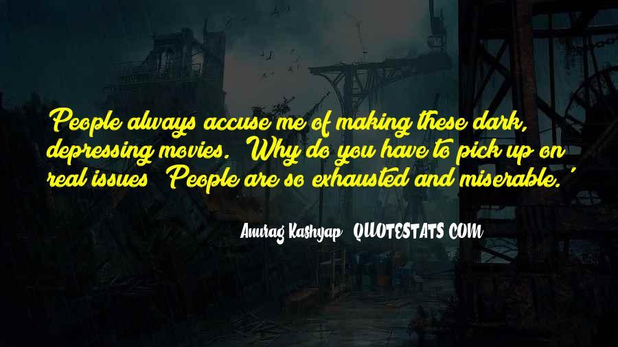 Anurag Kashyap Quotes #114130