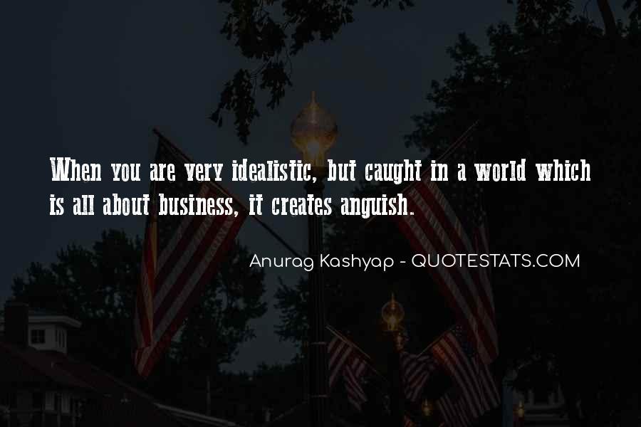 Anurag Kashyap Quotes #1240543