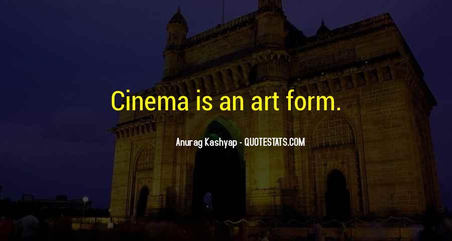 Anurag Kashyap Quotes #1630968