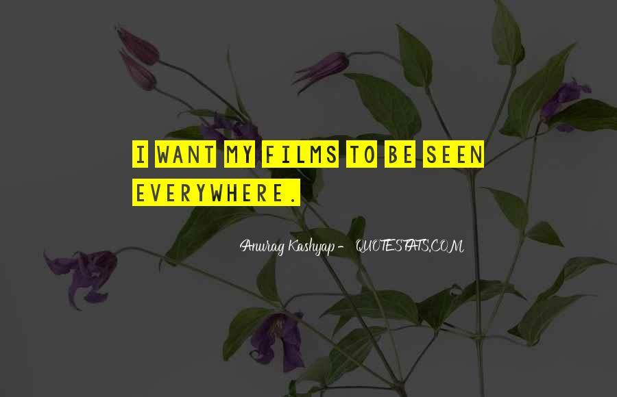Anurag Kashyap Quotes #1798302
