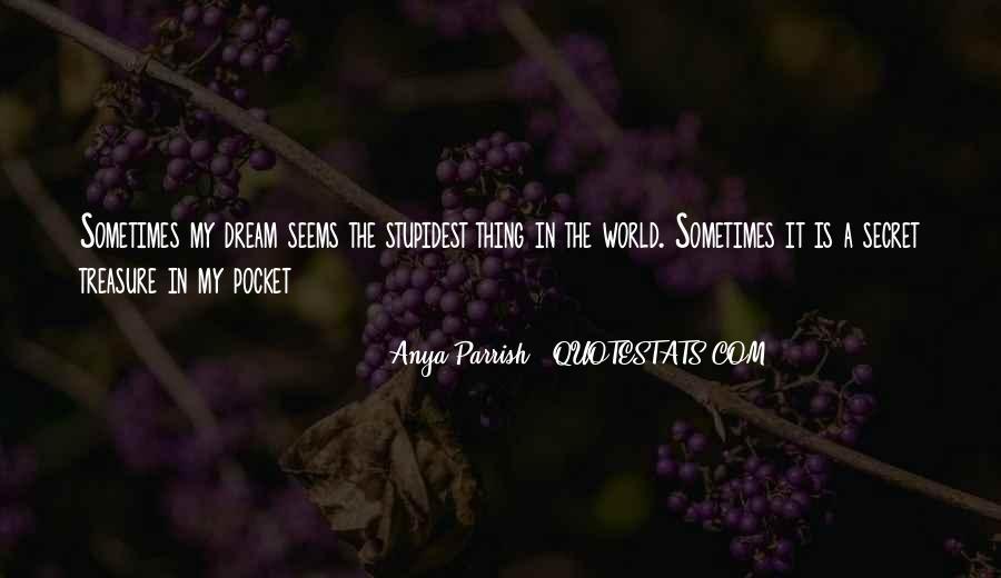 Anya Parrish Quotes #1403539