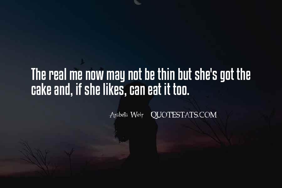 Arabella Weir Quotes #1330507