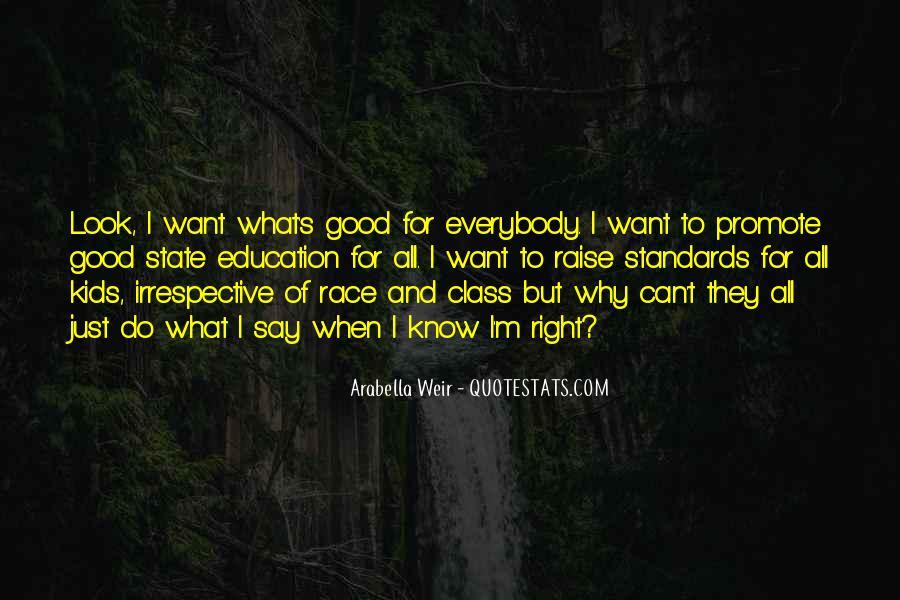 Arabella Weir Quotes #1367216