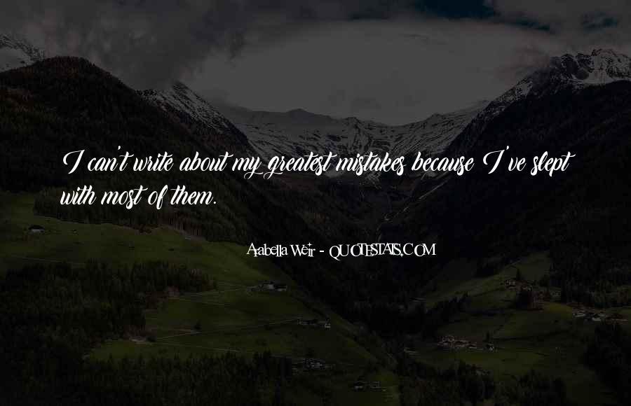 Arabella Weir Quotes #328681