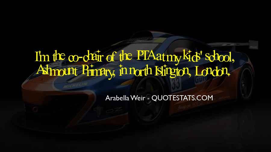 Arabella Weir Quotes #40706
