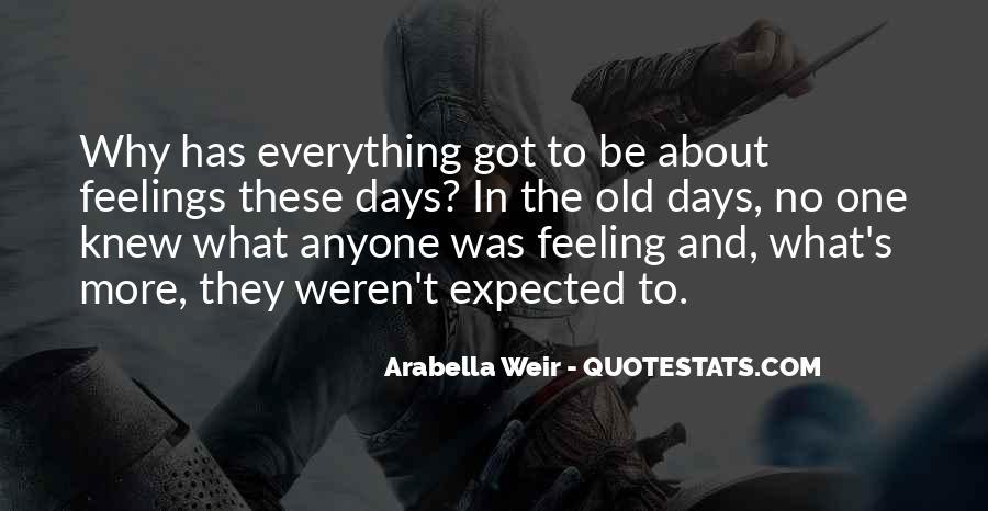 Arabella Weir Quotes #710731