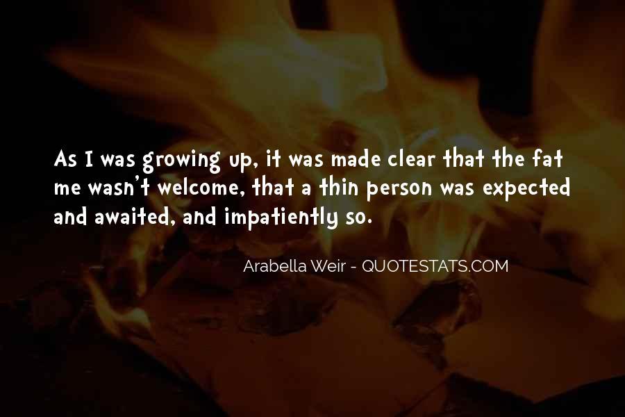 Arabella Weir Quotes #940055